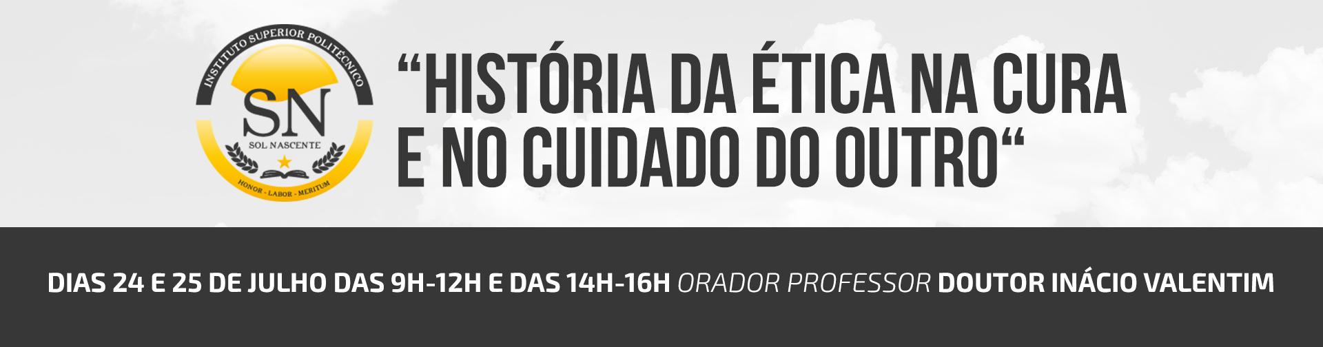"""Formação """"História da Ética na Cura e no Cuidado do Outro"""""""